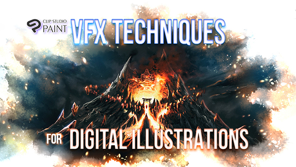 VFX Techniques for Digital Illustrations