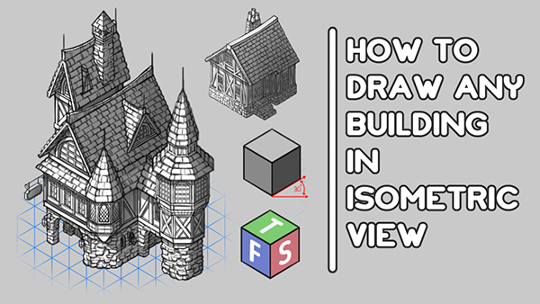 How to Draw Buildings in Isometric View