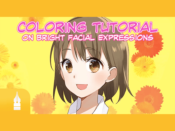 Coloring Tutorial on Bright Facial Expressions [Drawing Tutorials by ...