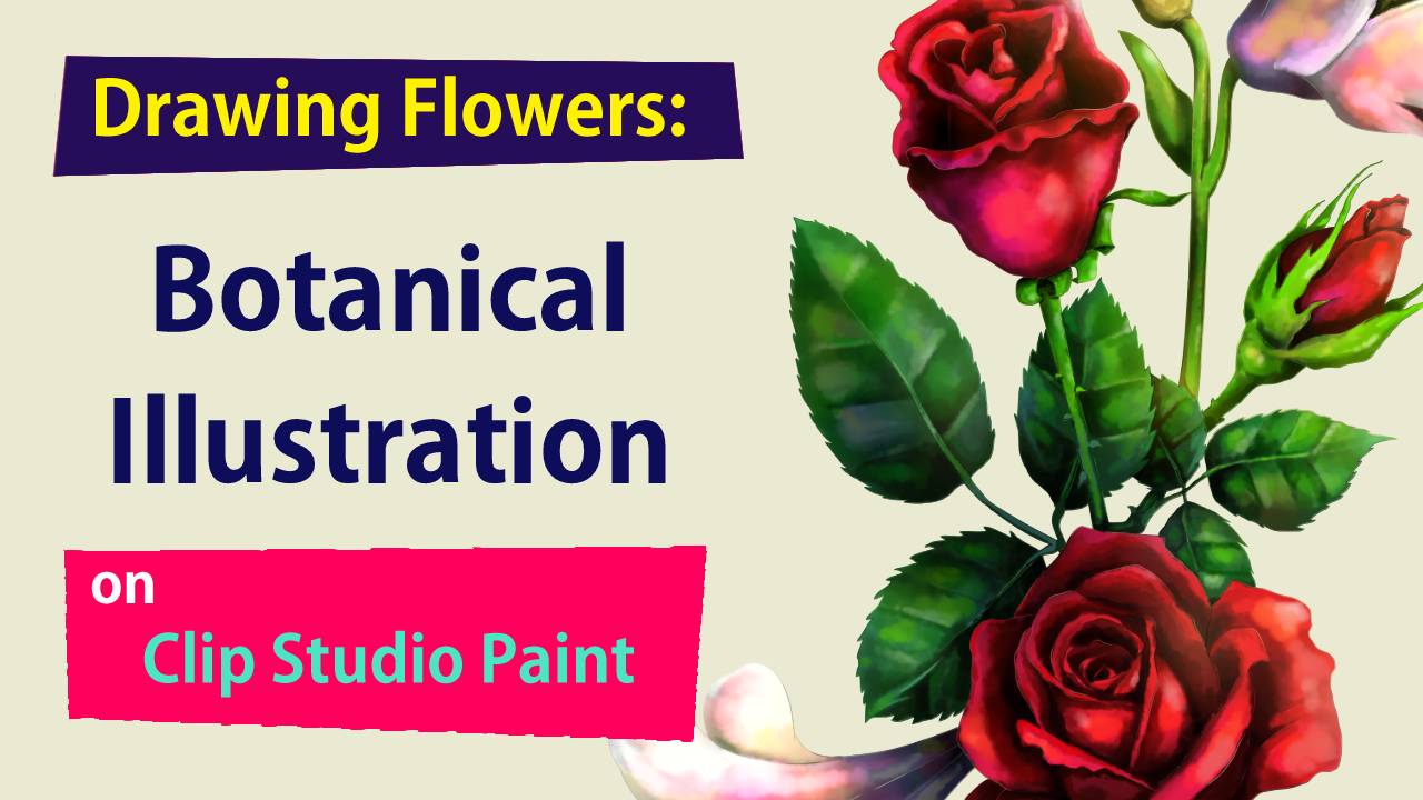 Drawing Flowers Botanical Illustration Youtube Video Tutorials 1 By Babeoded Clip Studio Tips